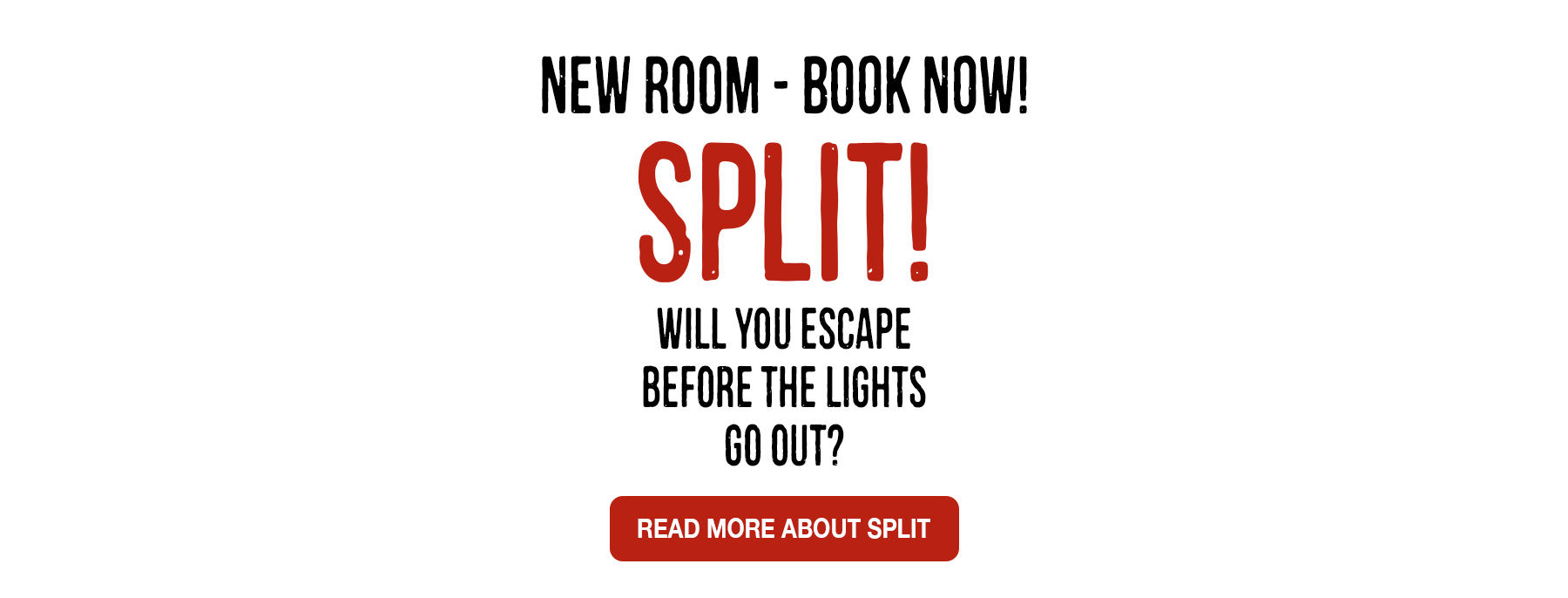 SPLIT Slider Text - Lakeland Escape Room